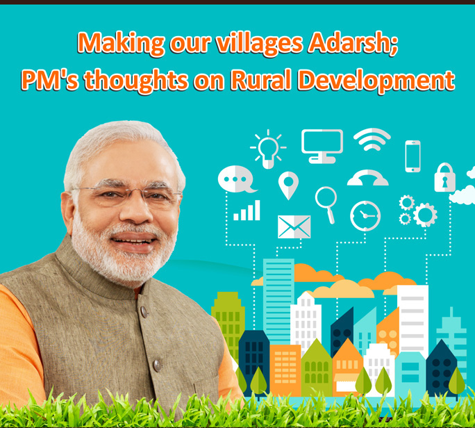 Making our villages Adarsh; PM's thoughts on Rural Development